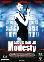 Moje ime je Modesty / My Name Is Modesty