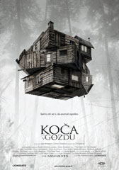 Koča v gozdu - The Cabin in the Woods