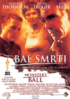 Bal smrti / Monster's Ball